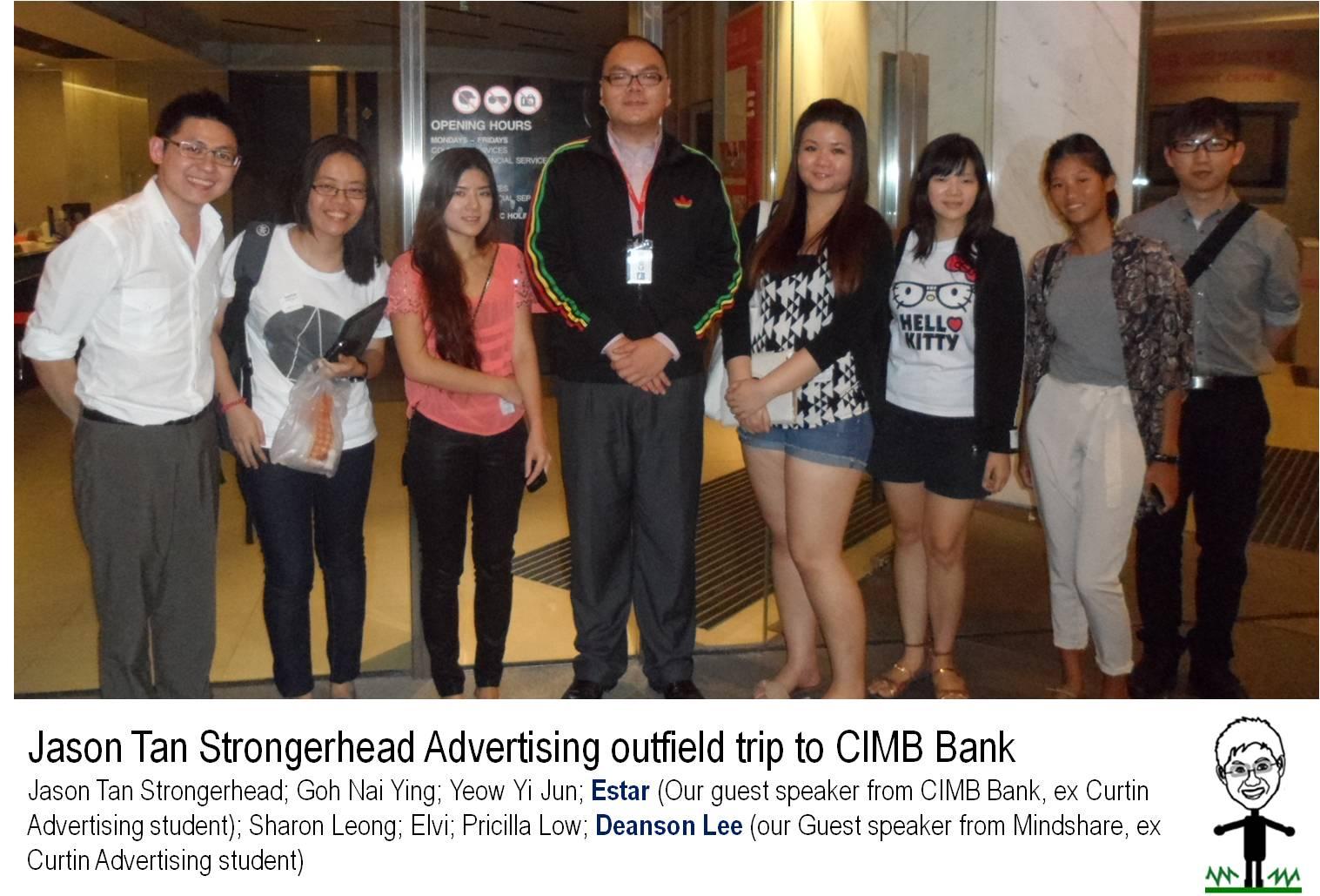Jason Tan Strongerhead Advertising outfield trip to CIMB bank